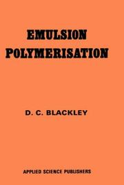 Cover of: Emulsion Polymerization | D.C. Blackley