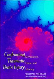 Cover of: Confronting traumatic brain injury | William J. Winslade