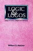 Cover of: Logic and logos | William S. Hatcher
