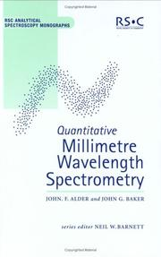 Quantitative millimetre wavelength spectrometry by John F. Alder