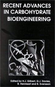 Cover of: Recent Advances in Carbohydrate Bioengineering (Special Publications) |
