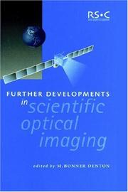 Cover of: Further Developments in Scientific Optical Imaging (Special Publications, Vol. 254) (Special Publications) | M.B. Denton