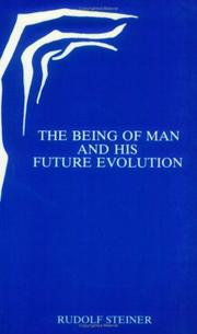 Cover of: Being of Man and His Future Evolution