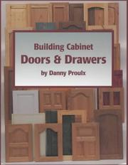 Cover of: Building Cabinet Doors & Drawers