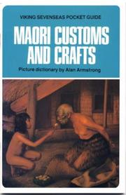 Cover of: Maori customs and crafts. | Armstrong, Alan