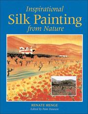 Cover of: Inspirational Silk Painting from Nature | Renate Henge