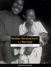 Cover of: Gender, Development, and Marriage (Oxfam Focus on Gender Series)