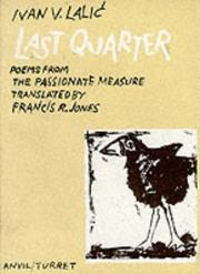 Cover of: Last quarter: poems from The passionate measure