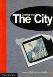 Cover of: Getting into the City (Getting Into...)