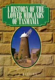 A history of the lower Midlands by John S. Weeding