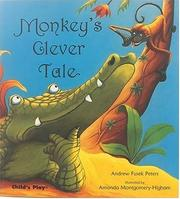 Cover of: Monkey's clever tale