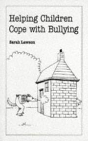 Cover of: Helpign Children Cope With Bullying | Sarah Lawson