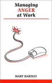 Cover of: Managing Anger at Work | Mary Hartley