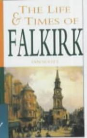 Cover of: The life and times of Falkirk | Ian Scott