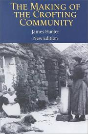 Cover of: The making of the crofting community