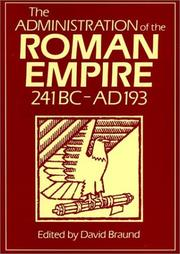 Cover of: The Administration of the Roman Empire (241BC-AD193) |