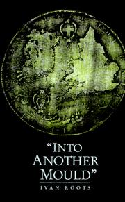 Cover of: Into Another Mould | Ivan Roots