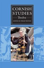Cover of: CORNISH STUDIES: SECOND SERIES; TWELVE; ED. BY PHILIP PAYTON
