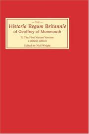 Cover of: Historia Regum Britannie of Geoffrey of Monmouth II: The First Variant Version