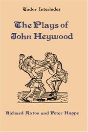 Cover of: The plays of John Heywood