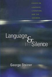 Cover of: Language and silence: essays on language, literature, and the inhuman.
