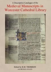 Cover of: descriptive catalogue of the medieval manuscripts in Worcester Cathedral Library | Worcester Cathedral. Library.