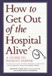 Cover of: How to get out of the hospital alive