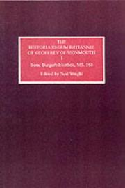 Cover of: The Historia Regum Britannie of Geoffrey of Monmouth I