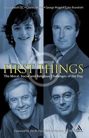 Cover of: First Things: The Moral, Social And Religious Challenges of the Day