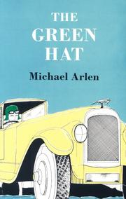 Cover of: The green hat: a romance for a few people.