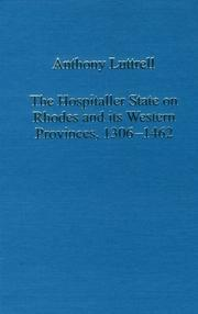 Cover of: The Hospitaller state on Rhodes and its western provinces, 1306-1462