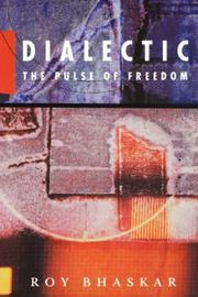 Cover of: Dialectic: the pulse of freedom