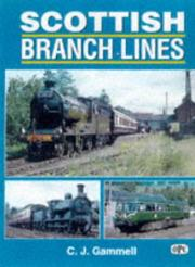 Cover of: Scottish branch lines | C. J. Gammell