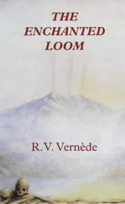 Cover of: The Enchanted Loom | Raymond Vernede