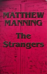 Cover of: The strangers | Matthew Manning