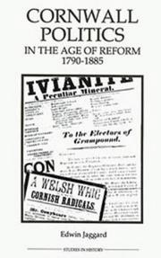 Cover of: Cornwall politics in the age of reform, 1790-1885
