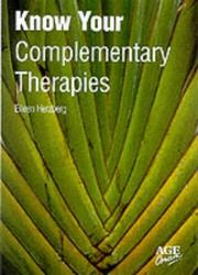 Cover of: Know Your Complementary Therapies