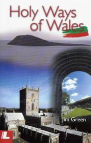 Cover of: Holy ways of Wales | Green, James