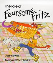 Cover of: Tale of Fearsome Fritz | J. Willis