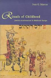 Rituals of childhood by Ivan G. Marcus