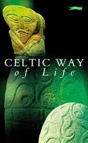 Celtic Way of Life by Agnes McMahon