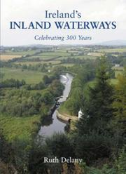 Ireland's Inland Waterways by Ruth Delany