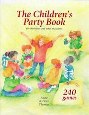 Children's Party by Anne Thomas, Peter Thomas