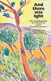 Cover of: And there was light | Jacques Lusseyran