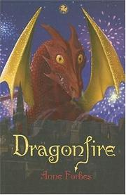 Cover of: Dragonfire | Anne Forbes