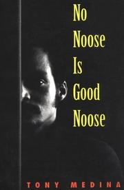 Cover of: No noose is good noose | Tony Medina