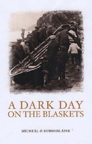 Cover of: A Dark Day on the Blaskets | Micheal O Dubhshlaine
