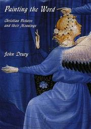 Cover of: Painting the word by Drury, John