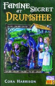 Cover of: Famine Secret at Drumshee (Drumshee Timeline)