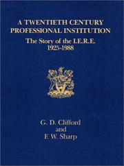 Cover of: A Twentieth Century Professional Institution | Graham D. Clifford